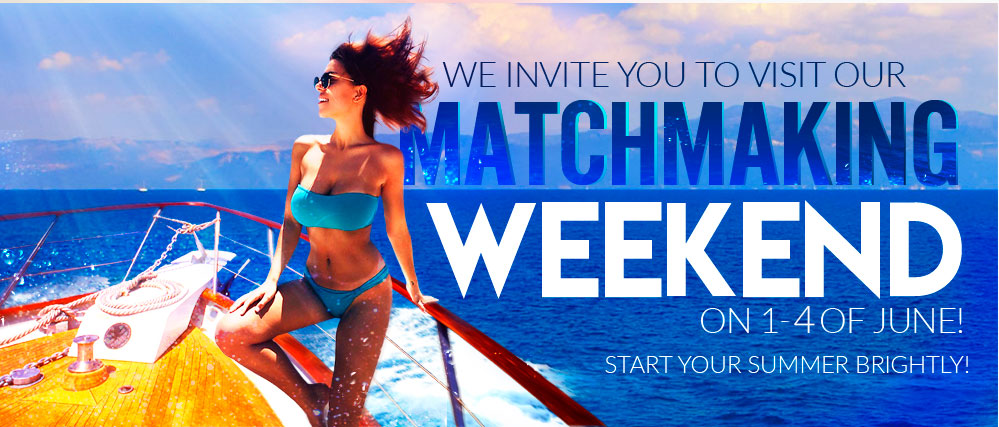 Matchmaking Weekend